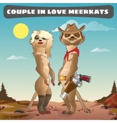 Couple meerkats cowboy and his girlfriend vector