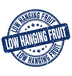 Low hanging fruit blue grunge stamp vector