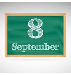 September 8 day calendar school board date vector