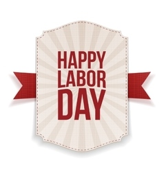 Happy Labor Day realistic Holiday Banner Template vector image