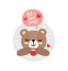 happy bear with a cup tea and inscription vector image