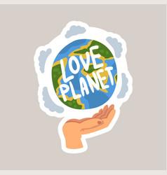 Love planet tagline sticker cartoon vector