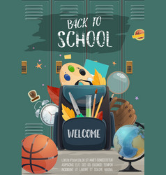 Backpack with student items back to school poster vector