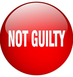 Not guilty red round gel isolated push button vector