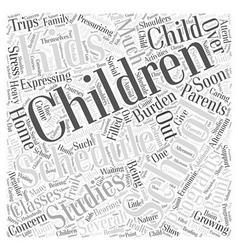 Over scheduling kids word cloud concept vector