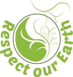 Respect Our Earth vector