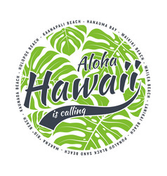 hawaii tee print with with tropical leaves vector image vector image