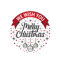we wish you merry christmas white red vector image