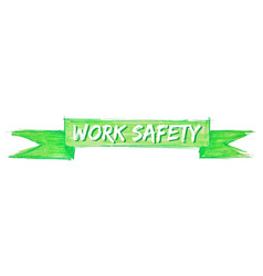 Work safety ribbon vector