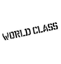 World class rubber stamp vector