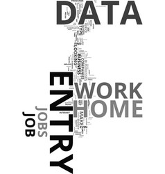 work from home data entry made easy text word vector image vector image