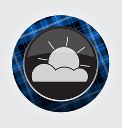button with blue black tartan - partly cloudy vector image