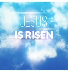 Easter christian celebration He is risen vector image
