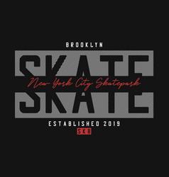 Skateboarding t shirt design new york skateboard vector