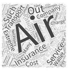 Will Insurance Cover Air Ambulance Transport Word vector