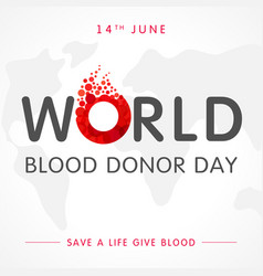 World blood donor day globe lettering vector