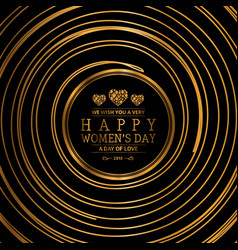 happy womens day with dark background vector image