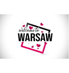 Warsaw welcome to word text with handwritten font vector