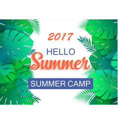 hello summer 2017 universal tropical background vector image