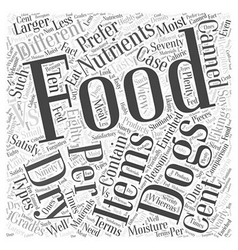 Dry Vs Canned food Word Cloud Concept vector image