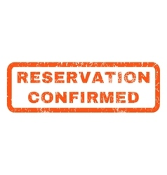 Reservation Confirmed Rubber Stamp vector image