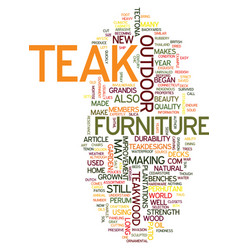 Teak makes patio furniture chic text background vector