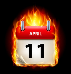 eleventh april in calendar burning icon on black vector image vector image