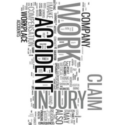 work injury claim easy if you make it text word vector image vector image