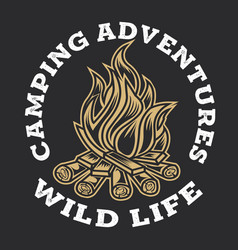 Camping firewood vintage adventure outdoor logo 8 vector