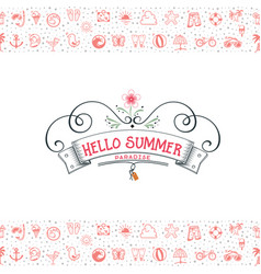 Hello summer banner and set summer icons in a vector