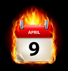 ninth april in calendar burning icon on black vector image