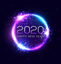 2020 happy new year neon text circle background vector image