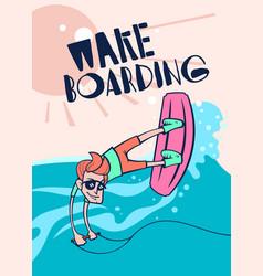 cartoon wake boarding poster vector image