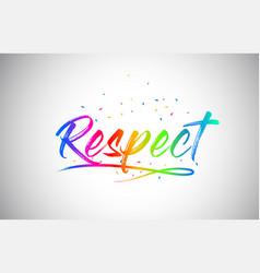Respect creative word text with handwritten vector
