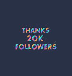 Thanks 20k followers 20000 followers celebration vector