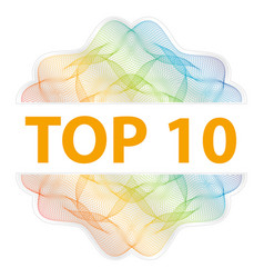 top 10 - guilloche rosette with text on white vector image