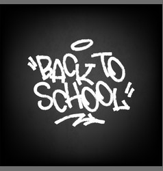 back to school on black chalkboard vector image
