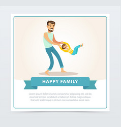 father rotating his son dad and son having fun vector image