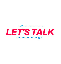 lets talk labels speech bubbles and marketing vector image
