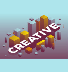 three dimensional word creative with abstract vector image