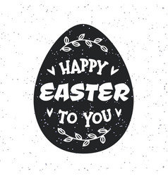 easter egg with holiday sign happy easter to you vector image