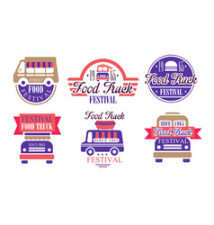 food truck festival labels set street food vector image