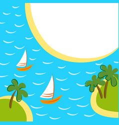 Sea background with two boats between islands vector