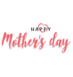 mothers day inscription vector image vector image