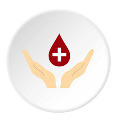 Hands holding blood drop icon circle vector