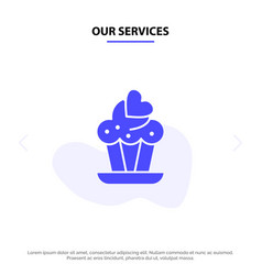 our services cupcake cake love solid glyph icon vector image