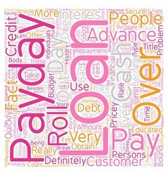 Pay Day Advance Loans Be Prudent With Those Costly vector