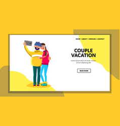 Couple on vacation photographing on phone vector