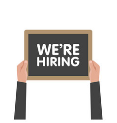 we are hiring sign in hand vector image