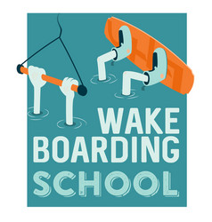 wake boarding school poster vector image
